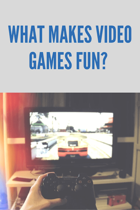 What Makes Video Games Fun?