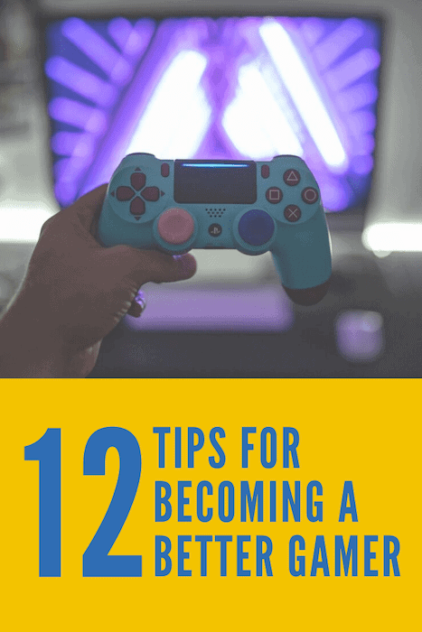 Ways to Get Better At Gaming